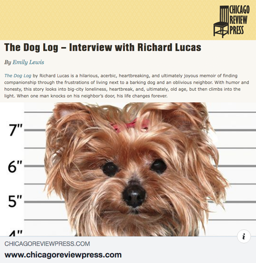 Richard Lucas, author of The Dog Log, interviewed by Chicago Review Press